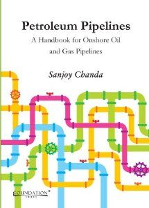 Buy Petroleum Pipelines (Sanjoy Chanda) from Mountcart Gas Pipeline, Oil And Gas, Books Online, Engineering, Amazon, Things To Sell, Riding Habit, Mechanical Engineering, Technology