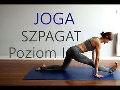 Jak Zrobić SZPAGAT dla Początkujących - Joga Rozciągająca Chloe Bruce, Fitness Inspiration, Healthy Style, Yoga Dance, Zumba, Flexibility, Health Fitness, Gym, Cardio