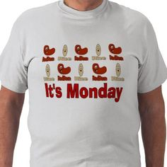 Red Beans and Rice Mondays Tee Shirt