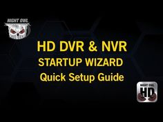 super popular 6d8f0 9df85 This video gives step by step instructions on how to configure your  compatible Night Owl DVR NVR with the Night Owl HD mobile application.