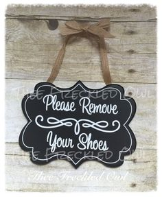 Please remove your shoes sign by TheeFreckledOwl on Etsy
