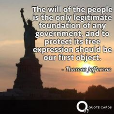 #ThomasJefferson #Politics #WednesdayWisdom #Quote http://quotecards.co/quotes/thomas-jefferson/the-will-of-the-people-is-the-only-legitimate-foundation/496