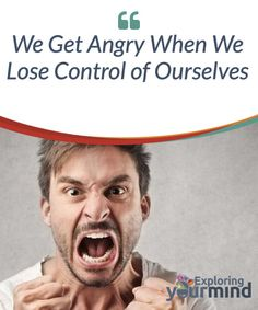 We Get Angry When We Lose #Control of #Ourselves  Anger isn't always bad. Anger serves a #purpose just like all other emotions. However, there is a very fine line that divides managed anger with rage.