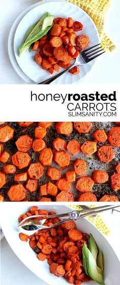 Honey roasted carrots - the perfect roasted carrot recipe with garlic and basil! | slimsanity.com