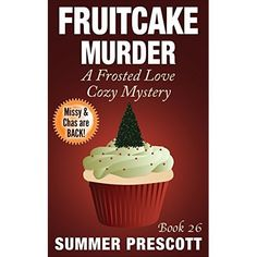 *This is book 26 in the Frosted Love Cozy Mystery Series* Strange things are happening in the beachside paradise of Calgon, Florida. Mis...
