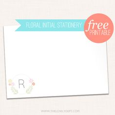 Free printable initial stationary.. Love this!