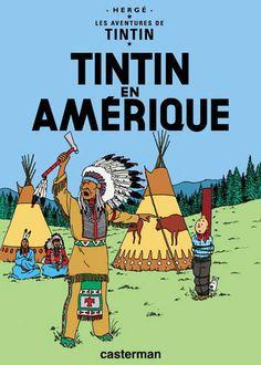 Les aventures de Tintin - 3 - Tintin en Amérique - Hergé