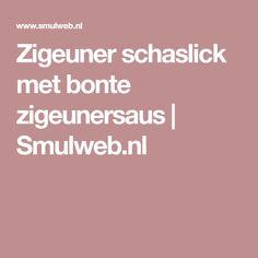 Zigeuner schaslick met bonte zigeunersaus   Smulweb.nl
