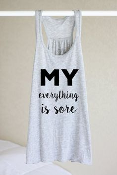 Items similar to Flowy Tank - My Everything Hurts - Workout Tanks For Women - Workout Tank Tops - Workout Tanks With Sayings - Workout Funny - Workout Tank on Etsy Funny Workout Tanks, Workout Humor, Workout Tank Tops, Workout Shirts, Workout Attire, Workout Wear, Workout Outfits, Women Workout Clothes, Workout Gear For Women