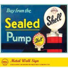 SHELL SEALED PUMP WALL SIGN