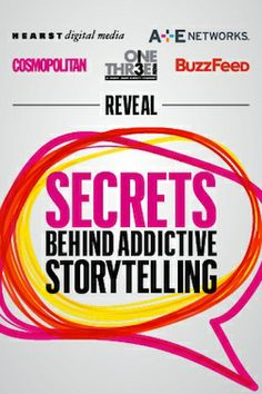 The Secrets Behind Addictive Storytelling http://schedule.sxsw.com/2014/events/event_OE02848 Sunday, March 9  3:30PM - 4:30PM  Remove from my schedule VENUE INFO Austin Convention Center Next Stage EH 3/4 500 E Cesar Chavez St