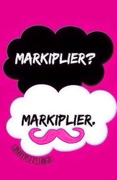 Markiplier? Markiplier.