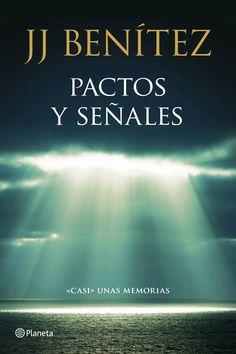 Pactos y señales, de J. J. Benítez - Editorial Planeta - Signatura: N BEN pac - Código de barras: 3337313