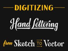 Digitizing Hand Lettering: From Sketch to Vector - Skillshare
