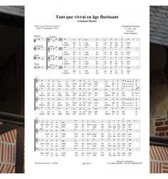 Claudin de SERMISY / Clément MAROT : Tant que vivrai en âge florissant - chanson de la Renaissance 4 voix mixtes en (SATB) - Editions Musiques en Flandres - référence : MeF 429