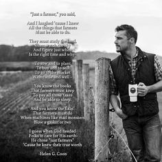 Ideas Dairy Farmer Quotes Sayings For 2019 Farm Life Quotes, Dad Quotes, Great Quotes, Quotes To Live By, Inspirational Quotes, Motivational, Farmer Poem, Farmer Quotes, Country Quotes