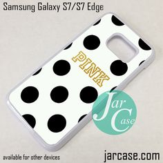 Victoria's Secret Pink (2) Phone Case for Samsung Galaxy S7 & S7 Edge