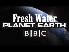 Planet Earth Episode 3 Fresh Water | BBC Documentary