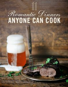 11 Romantic Dinners Anyone Can Cook