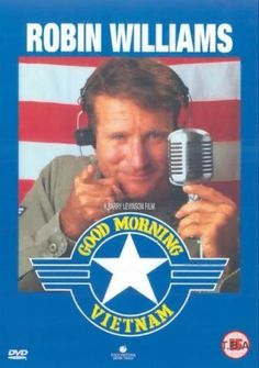 Good Morning, Vietnam [DVD] [1988], http://www.amazon.co.uk/dp/B00004CXIB/ref=cm_sw_r_pi_awdl_l99iwb1KZ6TJZ
