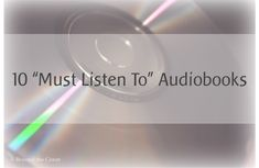 "10 ""Must Listen To"" Audiobooks for the whole family 