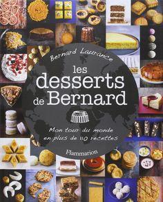 Amazon.fr - Les desserts de Bernard - Bernard laurance - Livres