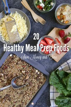 20 Healthy Meal Prep Foods to Save Money and Time! Love this list and printable to put on the fridge. #mealprep