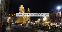 Guanajuato - Beautiful #Mexico - Los Gringos Locos