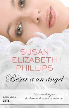 Los libros... mi obsesión, mi escape : {RESEÑA} Besa un angel - Susan Elizabeth Phillips