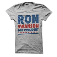 If you think the fabulous Ron would make a great president, we've got you covered! Now you can show off that love for Ron and Parks & Rec with this fantastic design!ξ