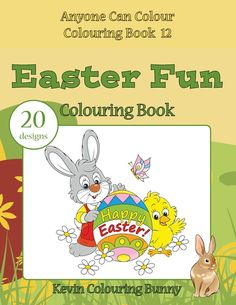 Easter Fun by Kevin Colouring Bunny #colouring #book #Easter #bunny