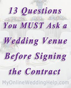 13 Questions to Ask the Wedding Venue | MyOnlineWeddingHelp.com