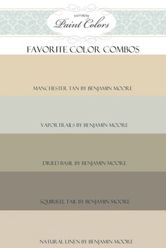 {{ Like these color combos as a possibility for repainting the living room? }}Benjamin Moore colors that coordinate well together---manchester tan/ vapor/ dried basil/ squirrel tail/ natural linen Kitchen Colour Schemes, Color Schemes, Kitchen Colors, Paint Schemes, Wall Colors, House Colors, Paint Colours, Quinta Interior, Do It Yourself Furniture