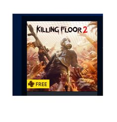 FREE Killing Floor 2 on PS4 & More for PlayStation Plus Members