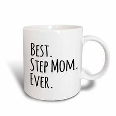 3dRose Best Step Mom Ever - Gifts for family and relatives - stepmom - stepmother - Good for Mothers day, Ceramic Mug, 15-ounce