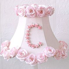 Monogram lamp shade with pink roses - so sweet for the nursery