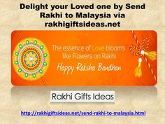 Buy and Send Rakhi to Malaysia via rakhigiftsideas.net and give your bro&sis a pleasant surprise residing in Malaysia. you can also send rakhi chocolates,designer rakhi,rakhi with Sweets etc.\n\nTo know more Just visit:\nhttp://rakhigiftsideas.net/send-rakhi-to-malaysia.html \n