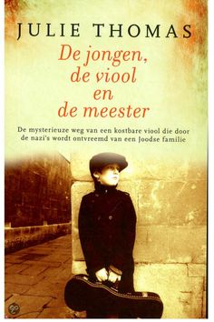 19 februari 2014  De jongen, de viool en de meester - Julie Thomas  Een pakkend verhaal over een joodse jonge violist en de familieviool die in de Tweede Wereldoorlog is verdwenen.