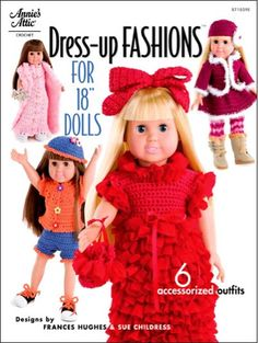 """Maggie's Crochet · Dress-Up Fashion for 18"""" Dolls #crochet #pattern #book #design #doll #outfit #fashion"""