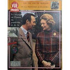 Point De Vue Images Du Monde N° 1293 Du 04/05/1973 - Les 10 Ans De Mariage De La Princesse Alexandra. Le Voyage En France Du Grand-Duc Et De La Grande-Duchesse De Luxembourg.