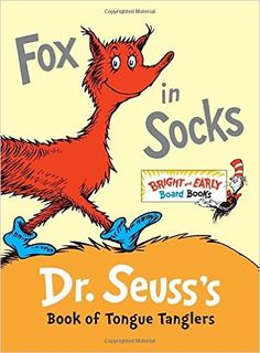 Bright and Early Board Books: Fox in Socks : Dr. Seuss's Book of Tongue Tanglers by Dr. Seuss Board Book) for sale online Dr. Seuss, The Zoo, Rosetta Stone, Eric Carle, Tongue Twisters, Beginner Books, Kids Library, Library Ideas, Thing 1
