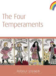 The Four Temperaments - Rudolf Steiner - Google Books