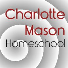 Welcome to Charlotte Mason Homeschooling!  This group features lenses that help homeschoolers implement Charlotte Mason's philosophy in all...