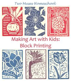 Two Muses Homeschool | Making Art with Kids: Block Printing