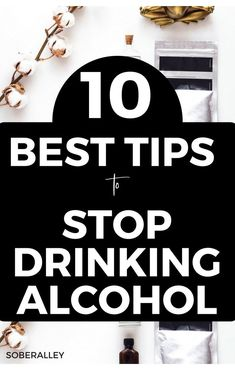 Learn how to stop drinking alcohol in 10 easy tips. Stop drinking alcohol, how to stop drinking alcohol, quit drinking alcohol, how to quit drinking alcohol. Tips To Stop Drinking, Giving Up Drinking, Quit Drinking Alcohol, Quitting Alcohol, How To Quit Alcohol, Alcohol Cleanse, Giving Up Alcohol, Alcohol Free, Alcoholism Recovery