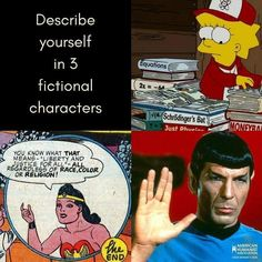 Just 3? Done. Your turn! #humanism #humanist #secular #wonderwoman #spock #lisasimpson #3fictionalcharacters #startrek