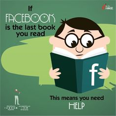 If FACEBOOK  is the last book you read📚📔😥😥  This means you need HELP🙏🙏 ... Happy Today, Books To Read, Facebook, Signs, Reading, Movie Posters, Fictional Characters, Shop Signs, Film Poster