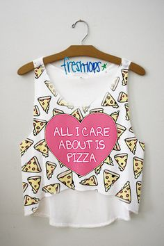 All I care about is pizza Crop Top - Fresh-tops.com