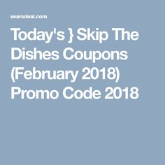 Skip the dishes coupon code