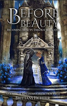 Before Beauty by Brittany Fichter | books, reading, book covers, cover love, kissing